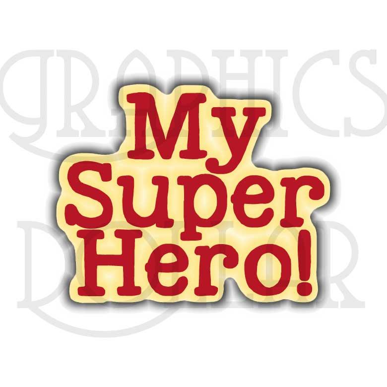My Super Hero Clip Art
